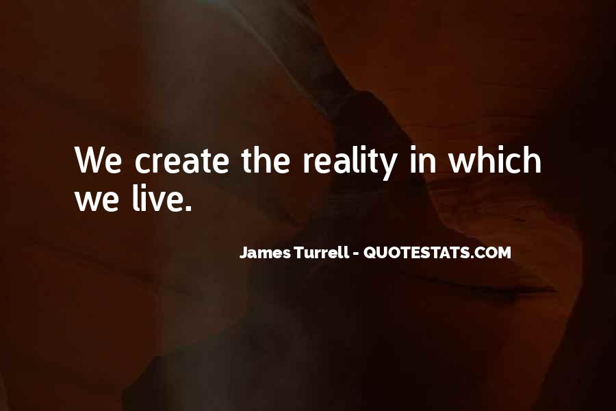 James Turrell Quotes #1757808