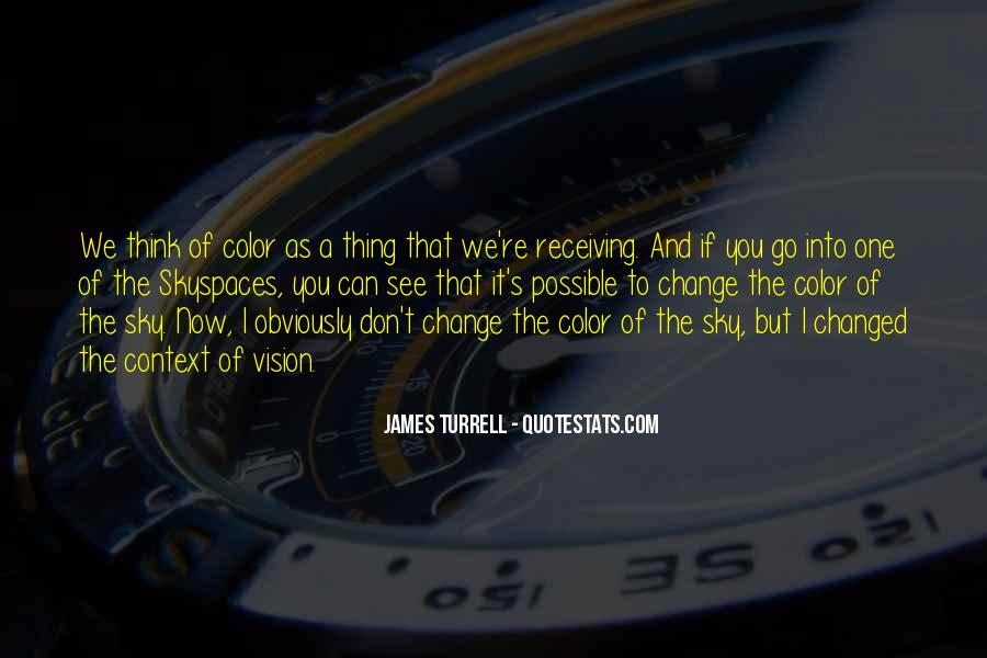 James Turrell Quotes #56571