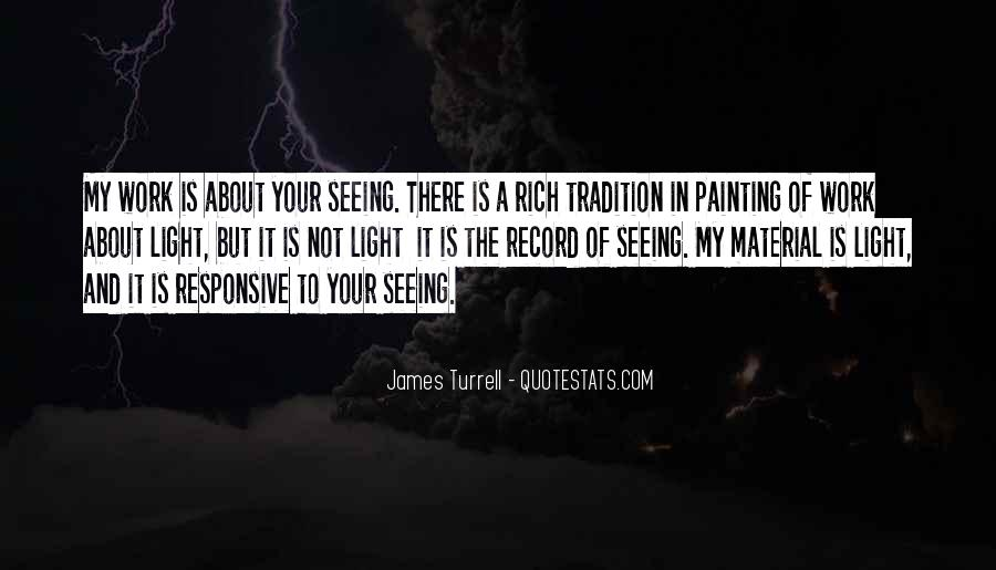 James Turrell Quotes #741514