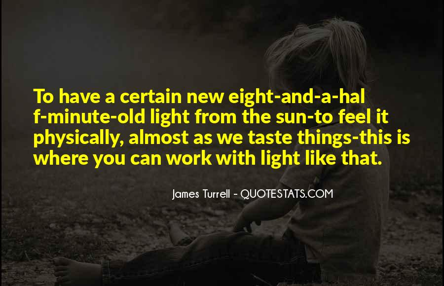 James Turrell Quotes #755261
