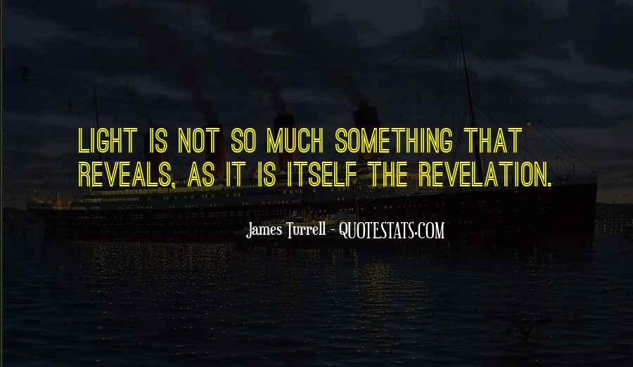 James Turrell Quotes #91597