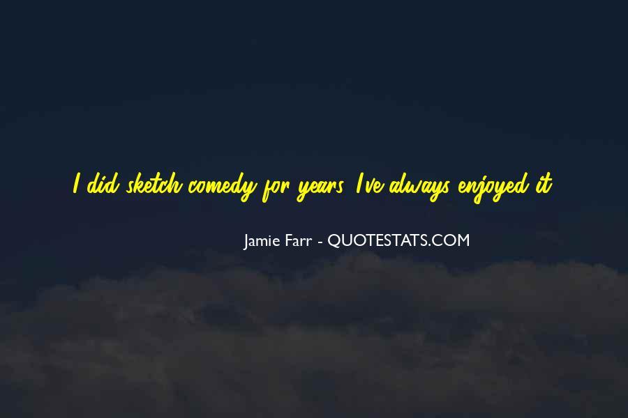 Jamie Farr Quotes #1736818
