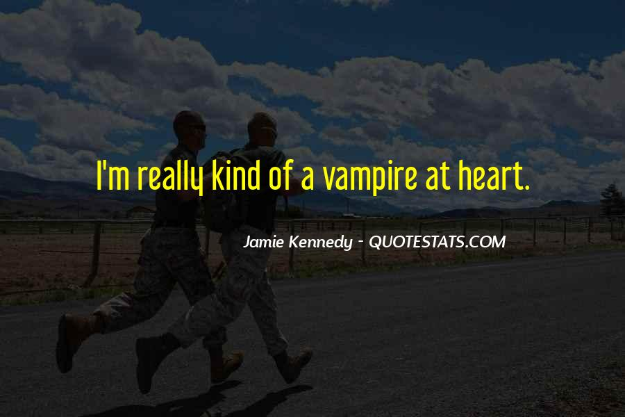 Jamie Kennedy Quotes #1706400