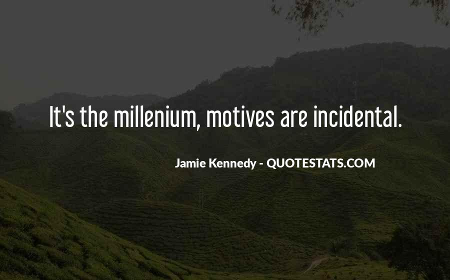 Jamie Kennedy Quotes #546313