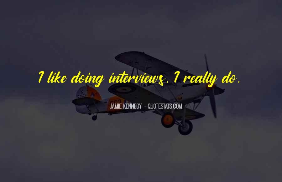 Jamie Kennedy Quotes #830242