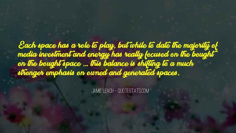 Jamie Leach Quotes #998420