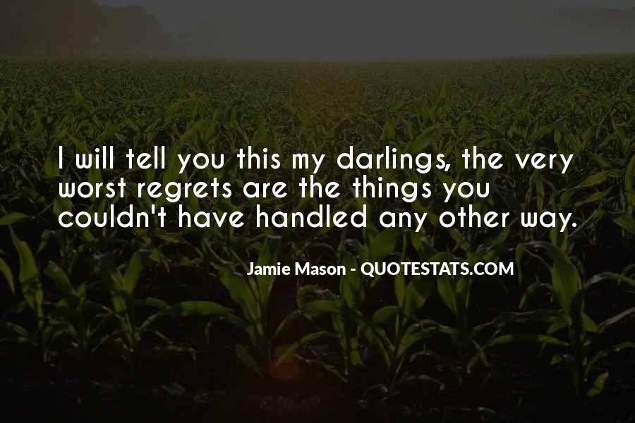 Jamie Mason Quotes #177621