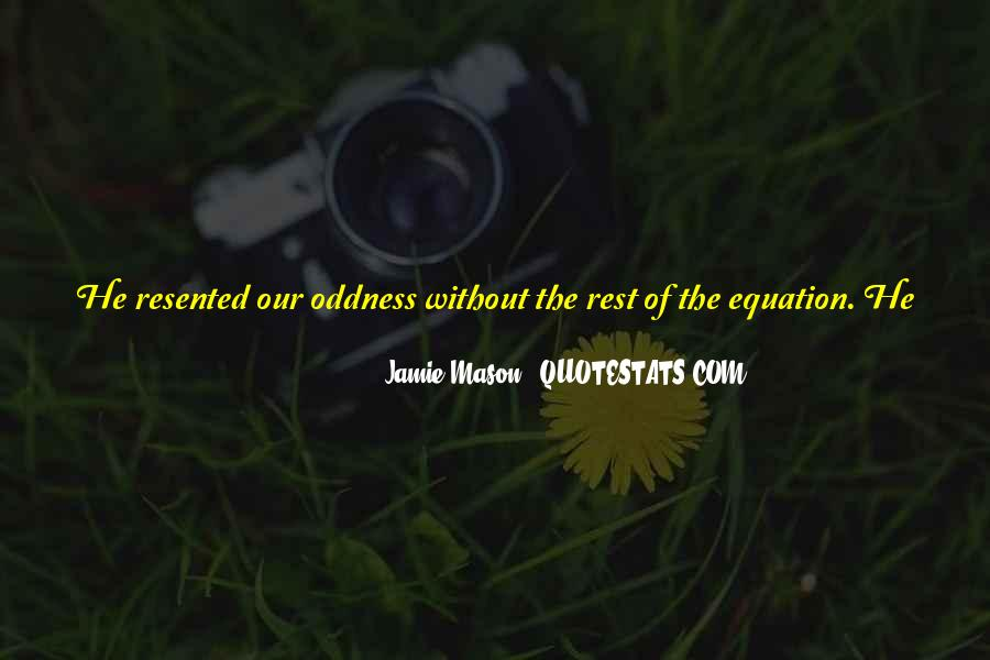 Jamie Mason Quotes #364940
