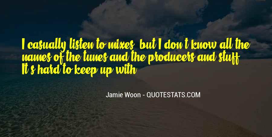 Jamie Woon Quotes #1173949