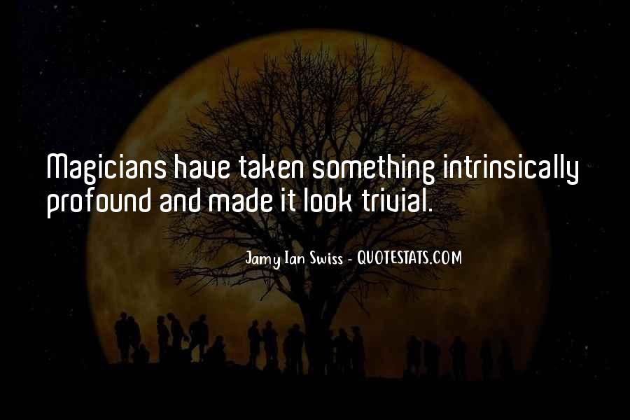 Jamy Ian Swiss Quotes #288323