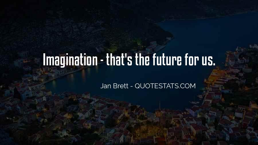 Jan Brett Quotes #736907
