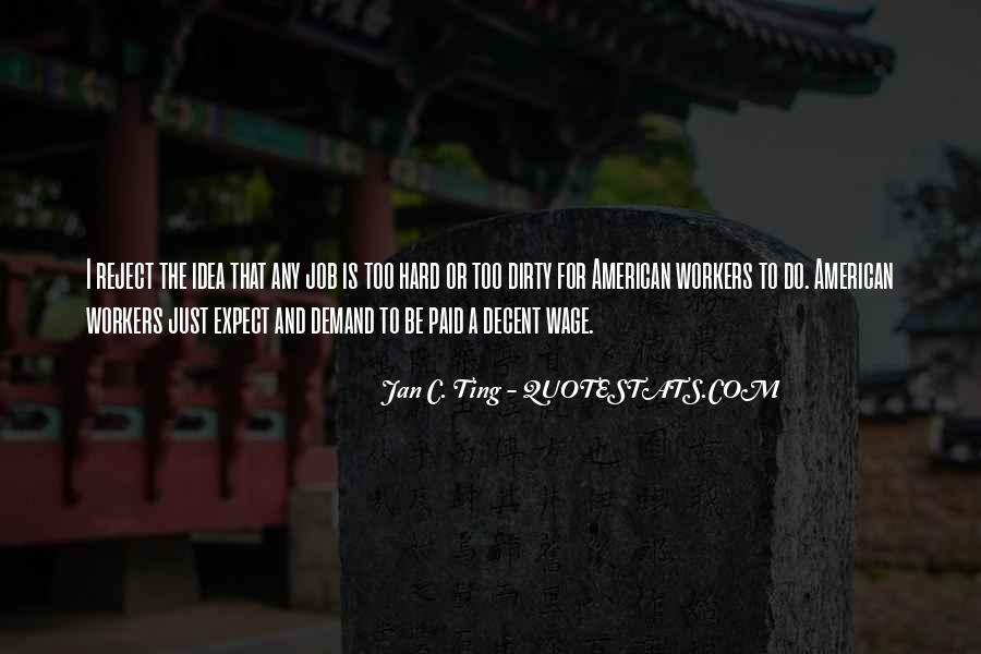 Jan C. Ting Quotes #734358