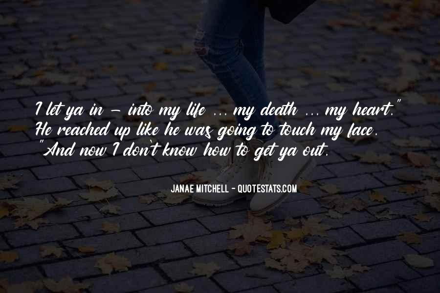 Janae Mitchell Quotes #1860268