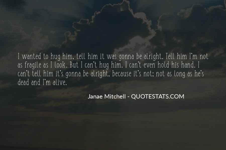 Janae Mitchell Quotes #641912