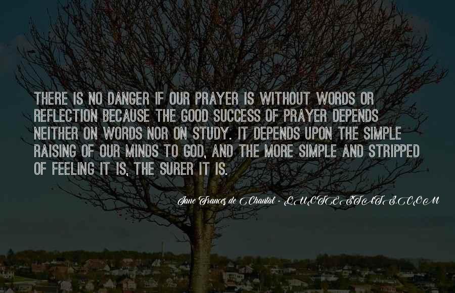 Jane Frances De Chantal Quotes #1016873