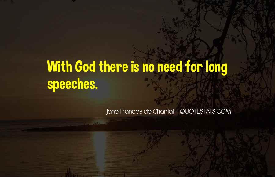 Jane Frances De Chantal Quotes #1436058