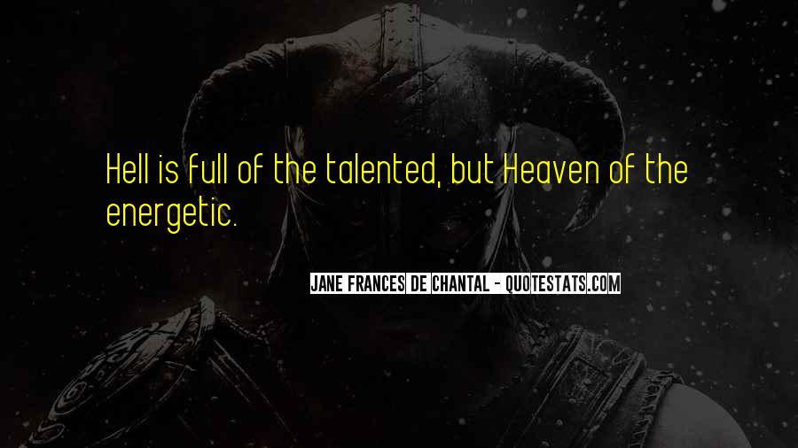 Jane Frances De Chantal Quotes #1474328