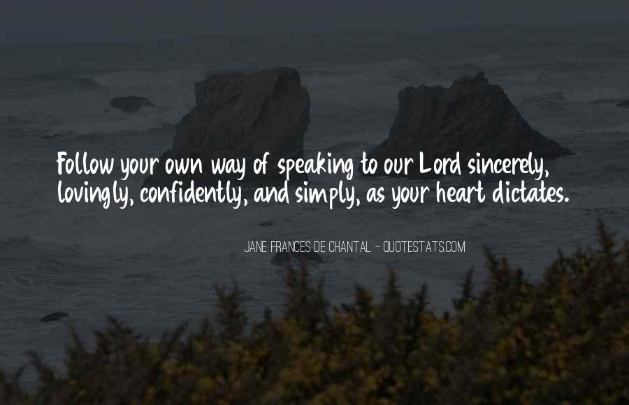 Jane Frances De Chantal Quotes #1568889