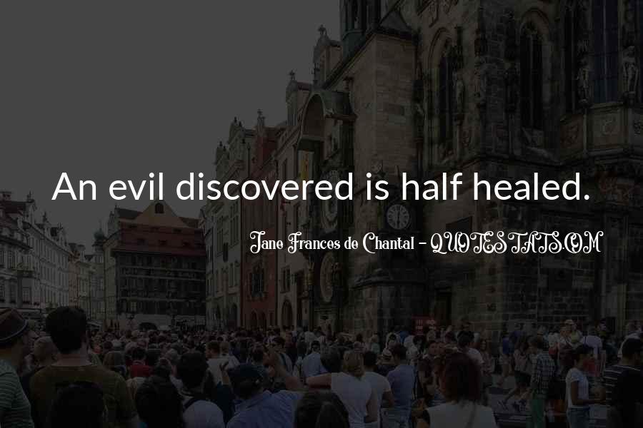 Jane Frances De Chantal Quotes #1798569