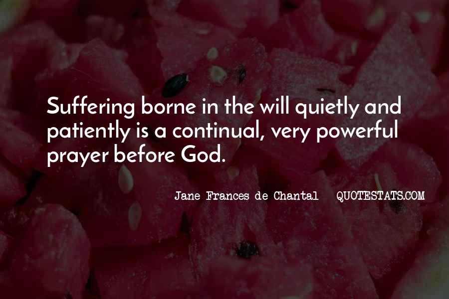 Jane Frances De Chantal Quotes #758491