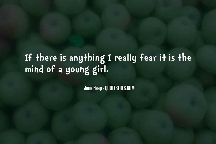 Jane Heap Quotes #685048