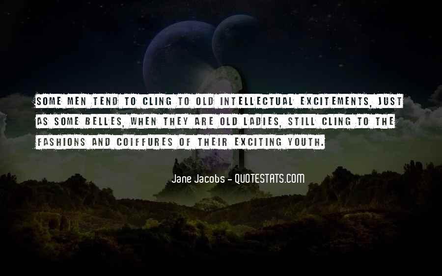 Jane Jacobs Quotes #1168310