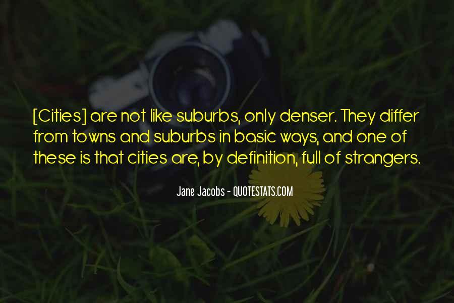 Jane Jacobs Quotes #1403971