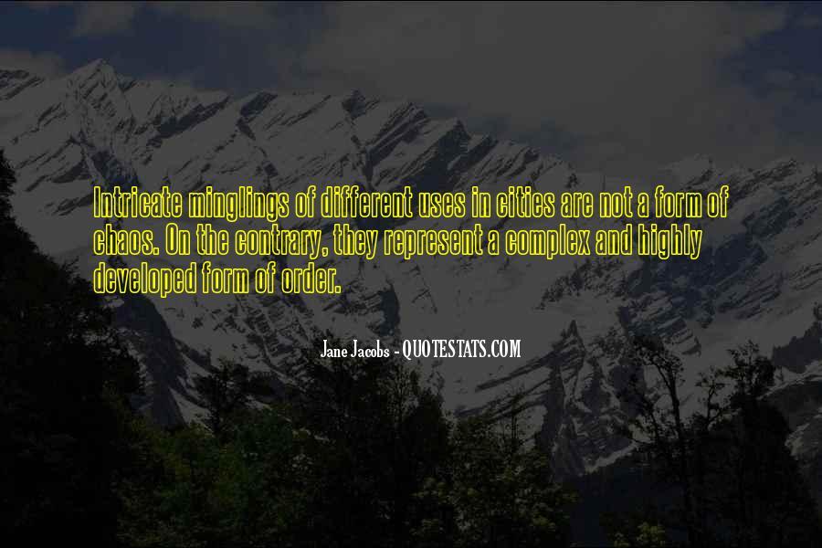 Jane Jacobs Quotes #1452589