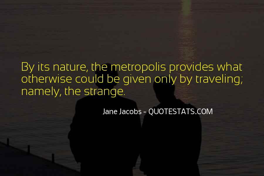 Jane Jacobs Quotes #1487313