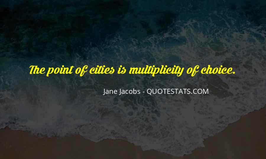 Jane Jacobs Quotes #1595591