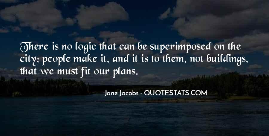 Jane Jacobs Quotes #1620480