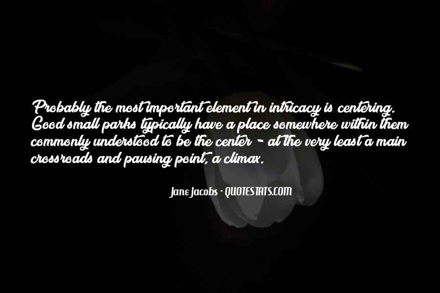 Jane Jacobs Quotes #1754914