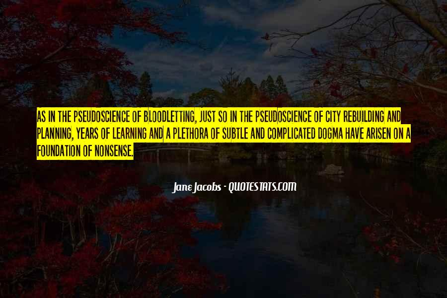 Jane Jacobs Quotes #435741