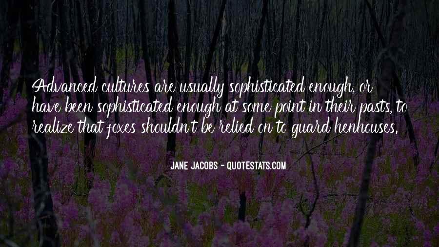 Jane Jacobs Quotes #755722