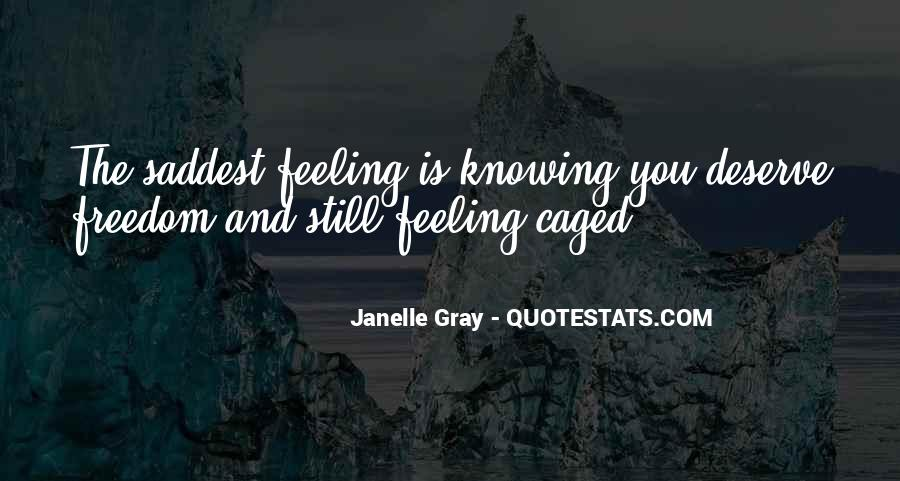 Janelle Gray Quotes #1246271