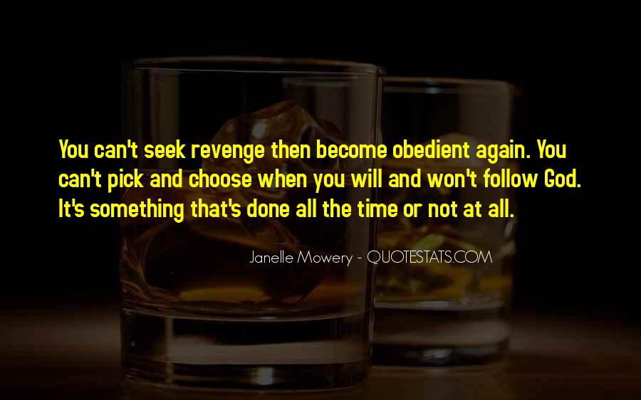 Janelle Mowery Quotes #1737207