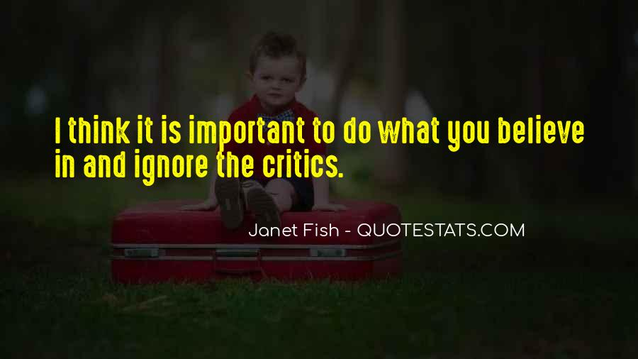Janet Fish Quotes #608128