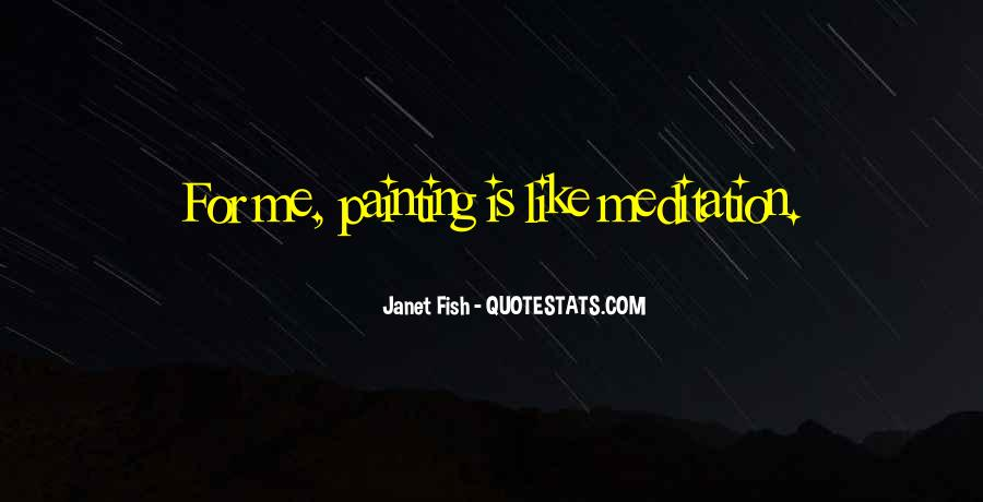 Janet Fish Quotes #675378