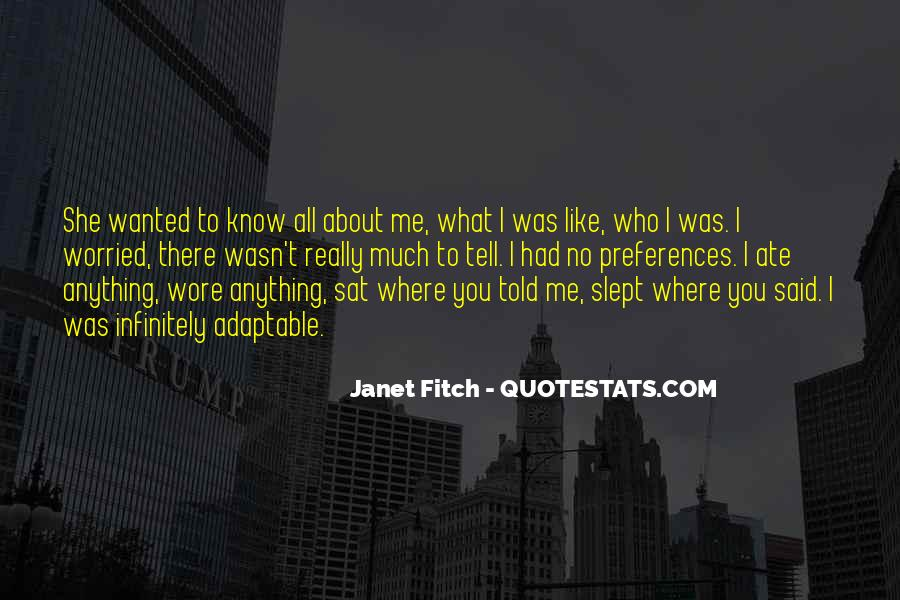 Janet Fitch Quotes #1279571