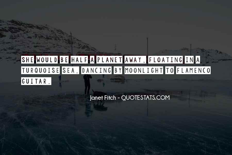 Janet Fitch Quotes #1368824