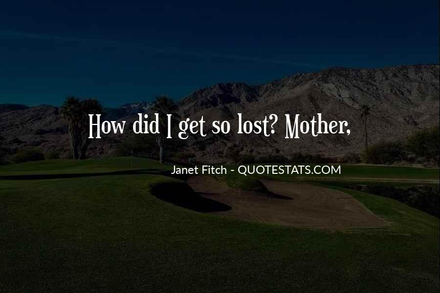 Janet Fitch Quotes #1770930
