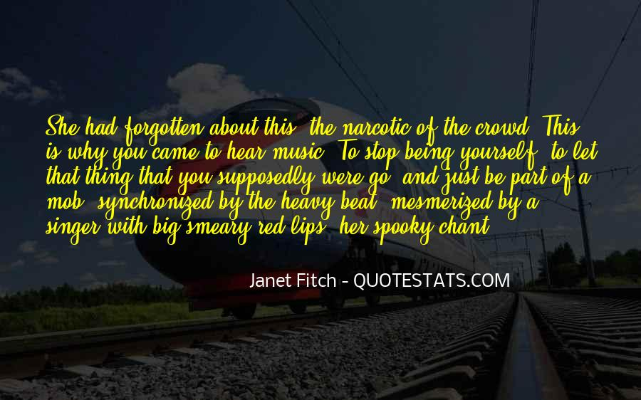 Janet Fitch Quotes #509997