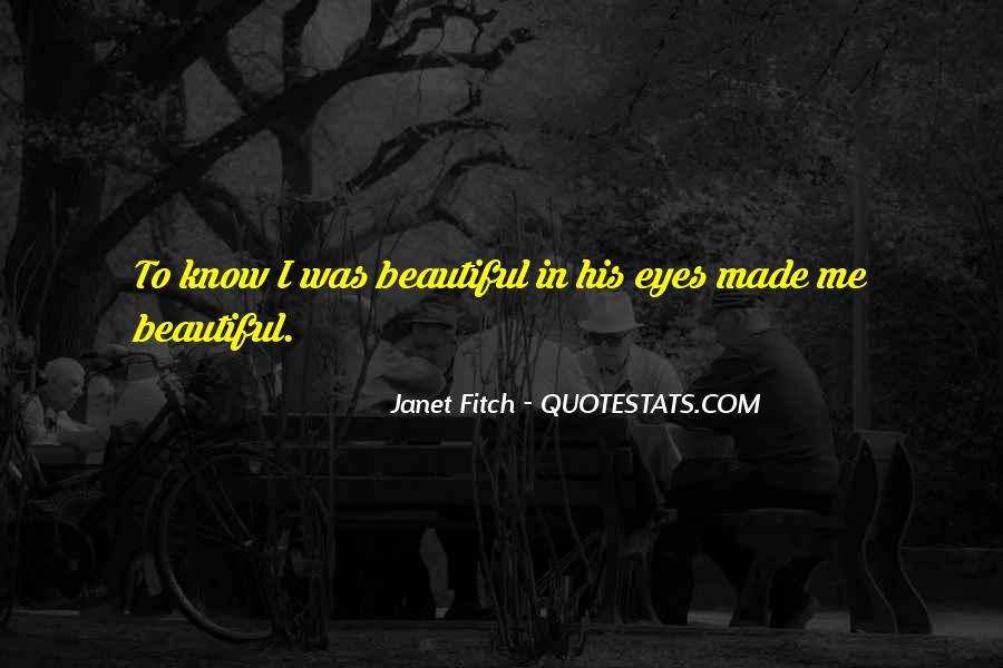 Janet Fitch Quotes #623085