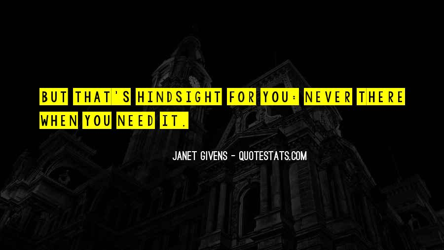 Janet Givens Quotes #841479