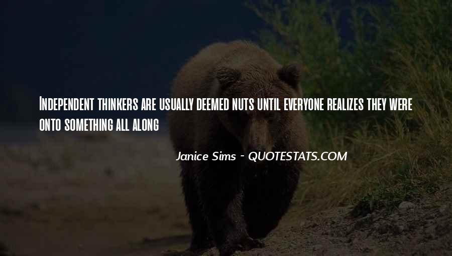 Janice Sims Quotes #1176752