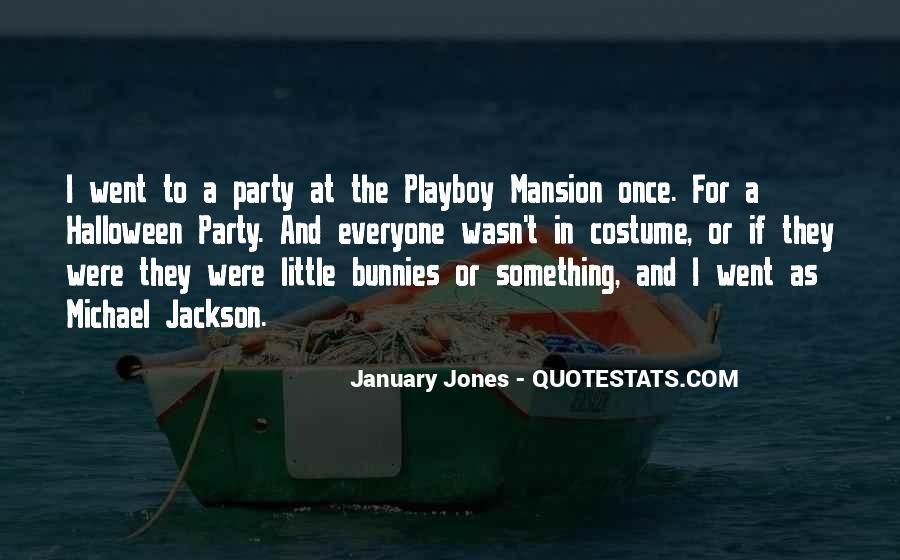 January Jones Quotes #1148506
