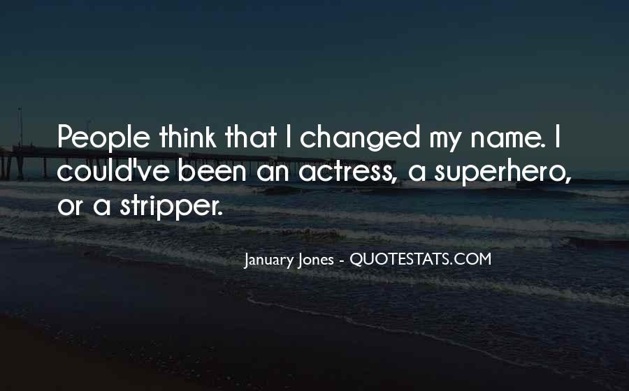 January Jones Quotes #1254164