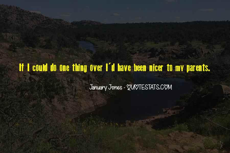 January Jones Quotes #1797629