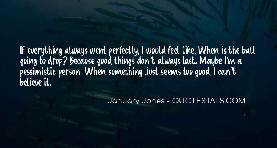 January Jones Quotes #234736