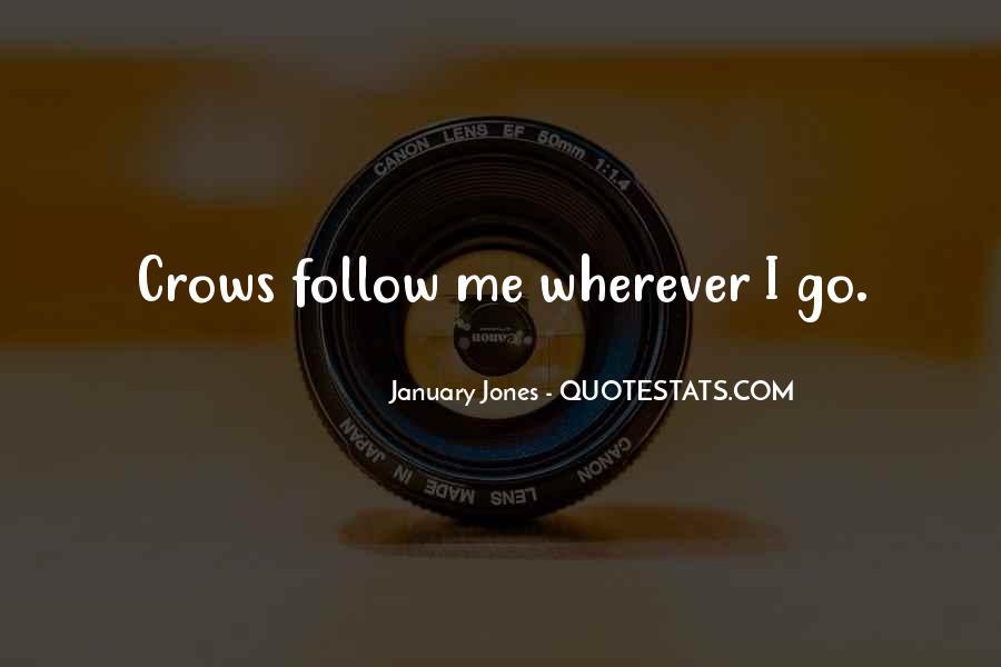 January Jones Quotes #353126